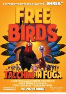 Free Birds Tacchini In Fuga (2013)