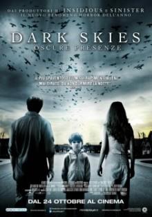 Dark Skies Oscure Presenze (2013)