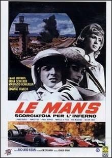 Le Mans scorciatoia per l inferno (1970)