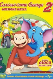 Curioso come George 2 – Missione Kayla (2009)
