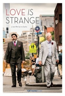 Love is Strange – I Toni dell'Amore (2014)