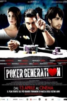 Poker Generation (2012)