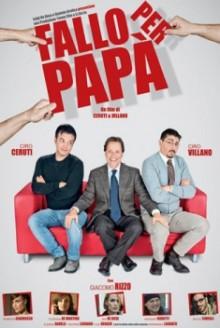 Fallo per papà (2012)