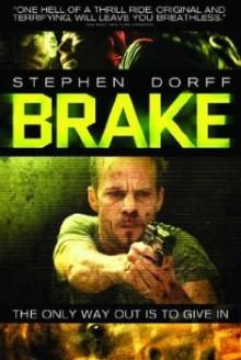 Brake – Fino all'ultimo respiro (2012)