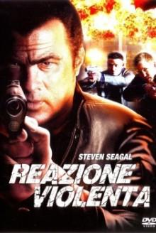 True Justice – Reazione Violenta (2012)