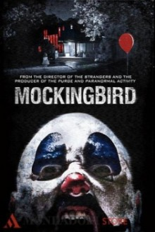 Mockingbird – In Diretta Dall'Inferno (2014)