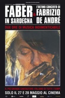 Faber in Sardegna & L'ultimo concerto di Fabrizio De André (2015)