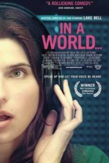 In a World – Ascolta la mia voce (2013)