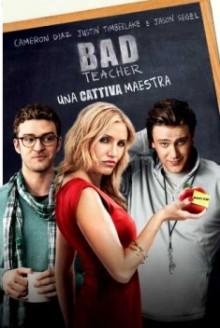 Bad Teacher: Una cattiva maestra (2011)
