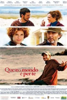 Questo mondo è per te (2011)