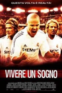 Goal 2: Vivere un sogno (2007)