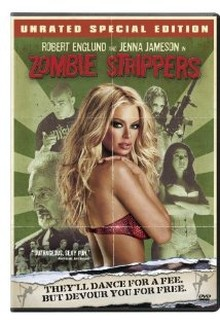 Zombie Strippers (2008)