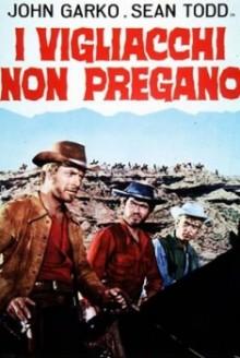 I vigliacchi non pregano (1968)