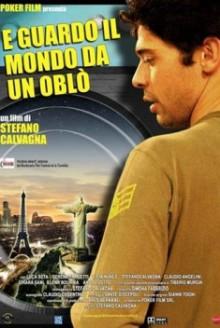 E guardo il mondo da un oblo' (2006)