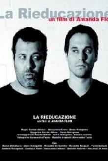 La Rieducazione (2006)