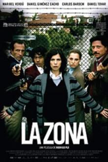 La Zona (2007)