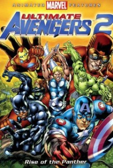 Ultimate Avengers 2 – Rise of the Panther (2006)