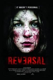 Reversal - La fuga è solo l'inizio (2015)