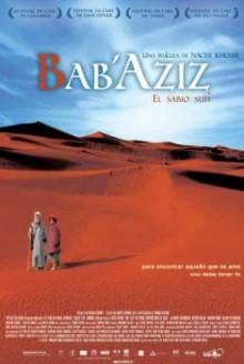 Bab'Aziz – Il principe che contemplava la sua anima (2005)