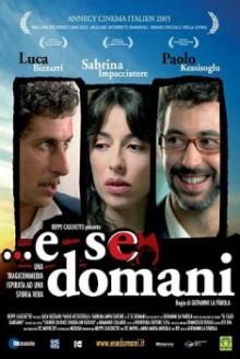 E se domani… (2005)