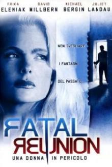 Fatal Reunion (2005)