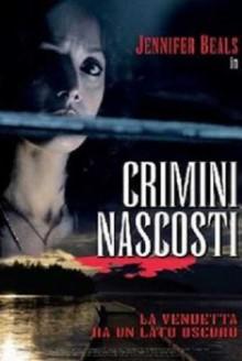 Crimini Nascosti (2005)