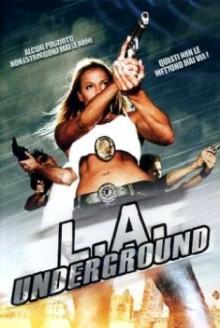 L.A. Underground (2005)