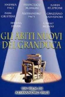Gli abiti nuovi del granduca (2005)