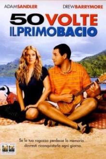 50 volte il primo bacio (2004)