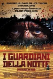 I guardiani della notte (2004)