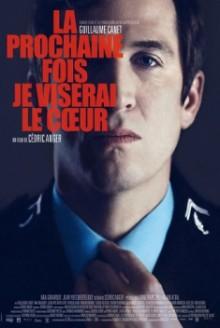 La Prochaine Fois Je Viserai le Coeur (2014)