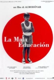 La mala educacion (2004)
