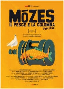 Mózes, il pesce e la colomba (2014)