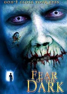 Fear of the Dark – Paura del buio (2002)