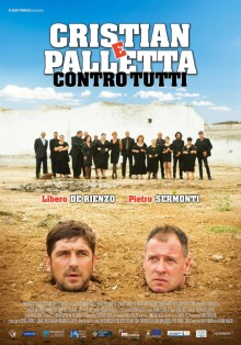Cristian e Palletta contro tutti (2016)
