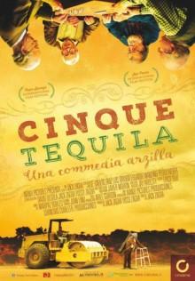Cinque tequila (2016)