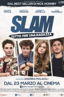 Slam - Tutto per una ragazza (2016)