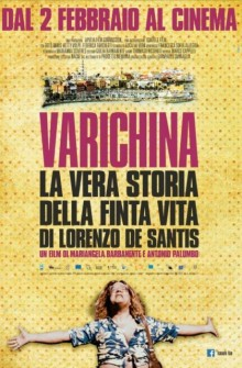 Varichina - la vera storia della finta vita di Lorenzo De Santis (2016)