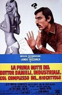 La prima notte del Dottor Danieli, industriale col complesso del... giocattolo (1970)