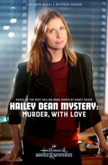 Le indagini di Hailey Dean - Eredità mortale (2017)