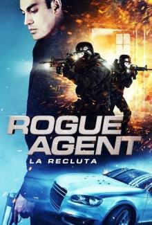 Rogue Agent – La recluta (2015)