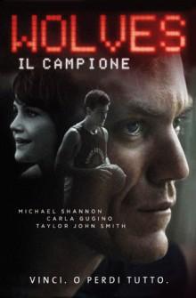 Wolves – Il campione (2016)