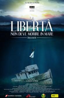 La libertà non deve morire in mare (2017)