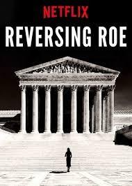 Reversing Roe (2018)